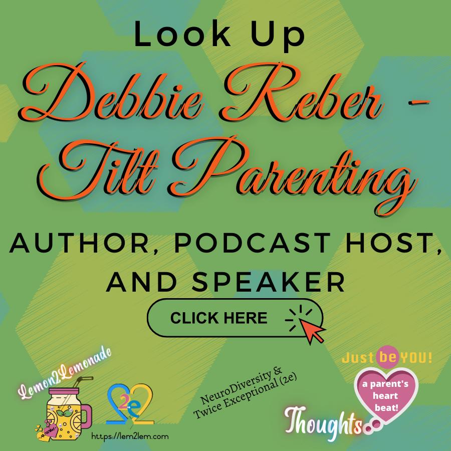 Tilt Parenting Debbie Reber for Lemon2Lemonade © copyright